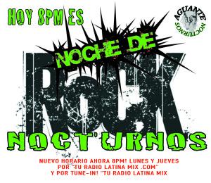 TODO EL ROCK!!! LA ESCENA LOCAL Y MUNDIAL! BIENVENIDOS A NOCTURNOS!